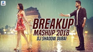 Breakup Mashup 2018 | DJ Shadow Dubai | Broken Heart | Midnight Memories | Sad Songs | Breakup Songs