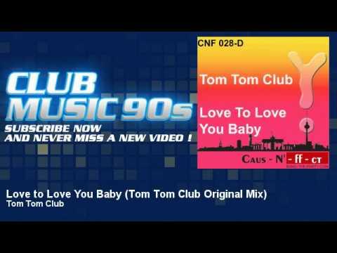 Tom Tom Club - Love to Love You Baby - Tom Tom Club Original Mix - ClubMusic90s mp3