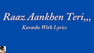 Raaz Aankhen Teri Karaoke With Lyrics,,