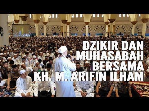 MERINDING! DZIKIR Dan MUHASABAH Bersama KH. M. Arifin Ilham di MASJID RAYA MUJAHIDIN