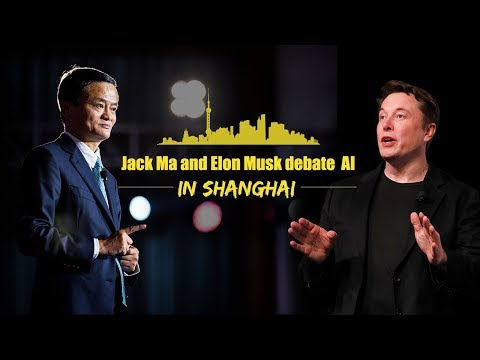 Live: Jack Ma and Elon Musk's AI debate in Shanghai 马云、马斯克对话