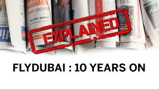 Explained: Impact of Dubai's first budget airline (Flydubai: 10 years on)
