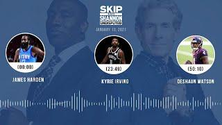 James Harden, Kyrie Irving, Deshaun Watson (1.13.21) | UNDISPUTED Audio Podcast