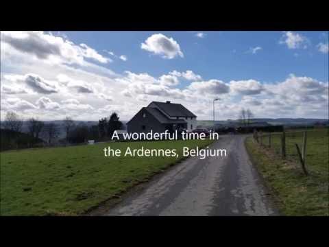 Ardennes Family trip, Belgium