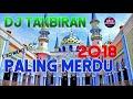 Dj Takbiran 2019 Special Idul Fitri Merdu Banget
