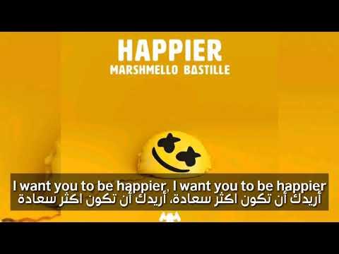 Happier - Marshmallow & Bastille مترجمة