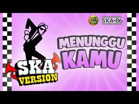 SKA 86 Ft NIKISUKA - MENUNGGU KAMU (Reggae SKA Version)