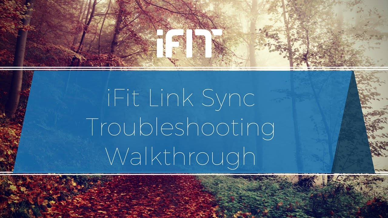 iFit Link Sync Troubleshooting