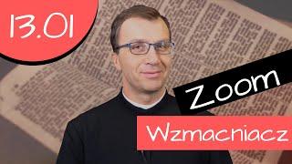 Wzmacniacz | Remi Recław SJ - Zoom 13.01