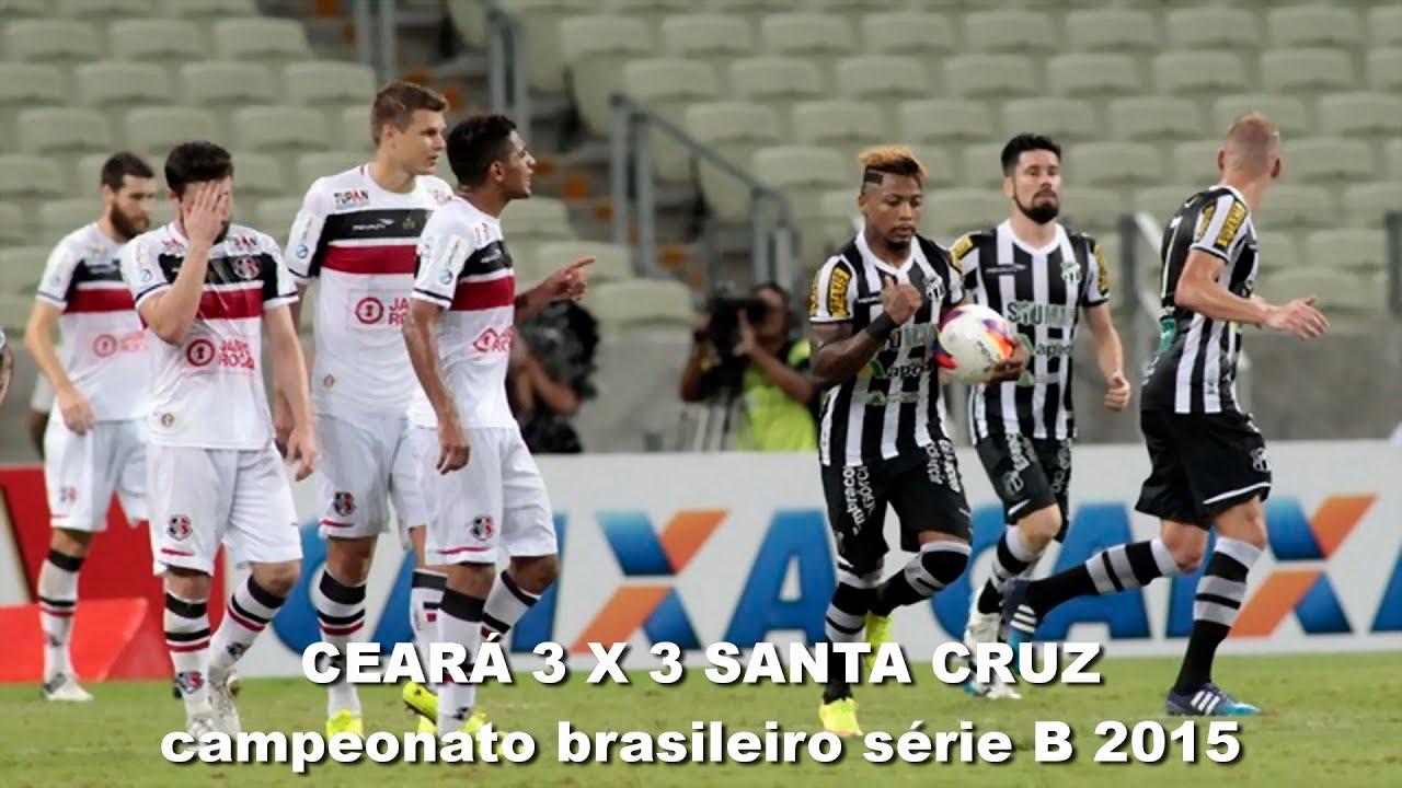 Ceará 3 x 3 Santa Cruz - brasileirão série B 2015 melhores momentos