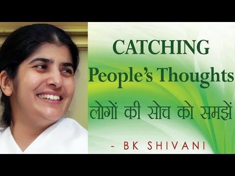CATCHING People's Thoughts: Ep 42 Soul Reflections: BK Shivani (English Subtitles)