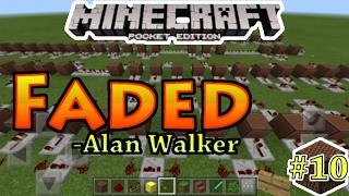 Faded[Alan Walker] - Noteblock Song#10 - Minecraft PE(Pocket Edition)[Bahasa Indonesia]