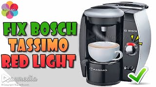 How to Fix Bosch Tassimo Red L…