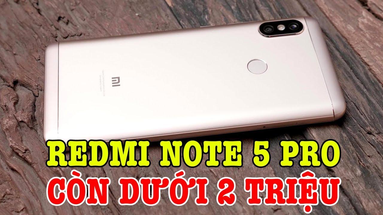 Tư vấn điện thoại: Redmi Note 5 Pro cũ giờ chỉ DƯỚI 2 TRIỆU có đáng mua không?