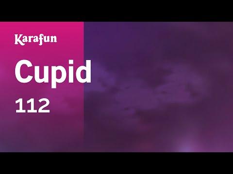 Karaoke Cupid - 112 *