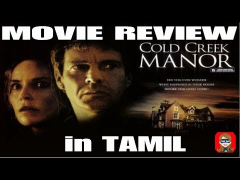 Cold Creek Manor- Tamil Dubbed Movie Review