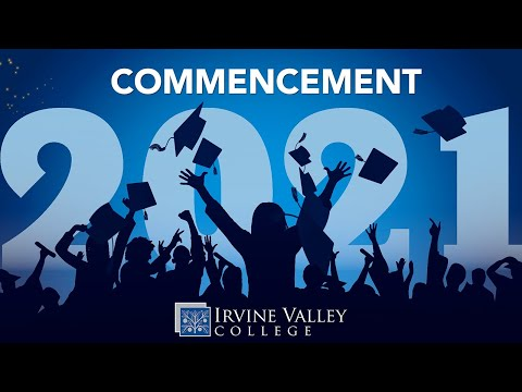 Irvine Valley College 2021 Commencement