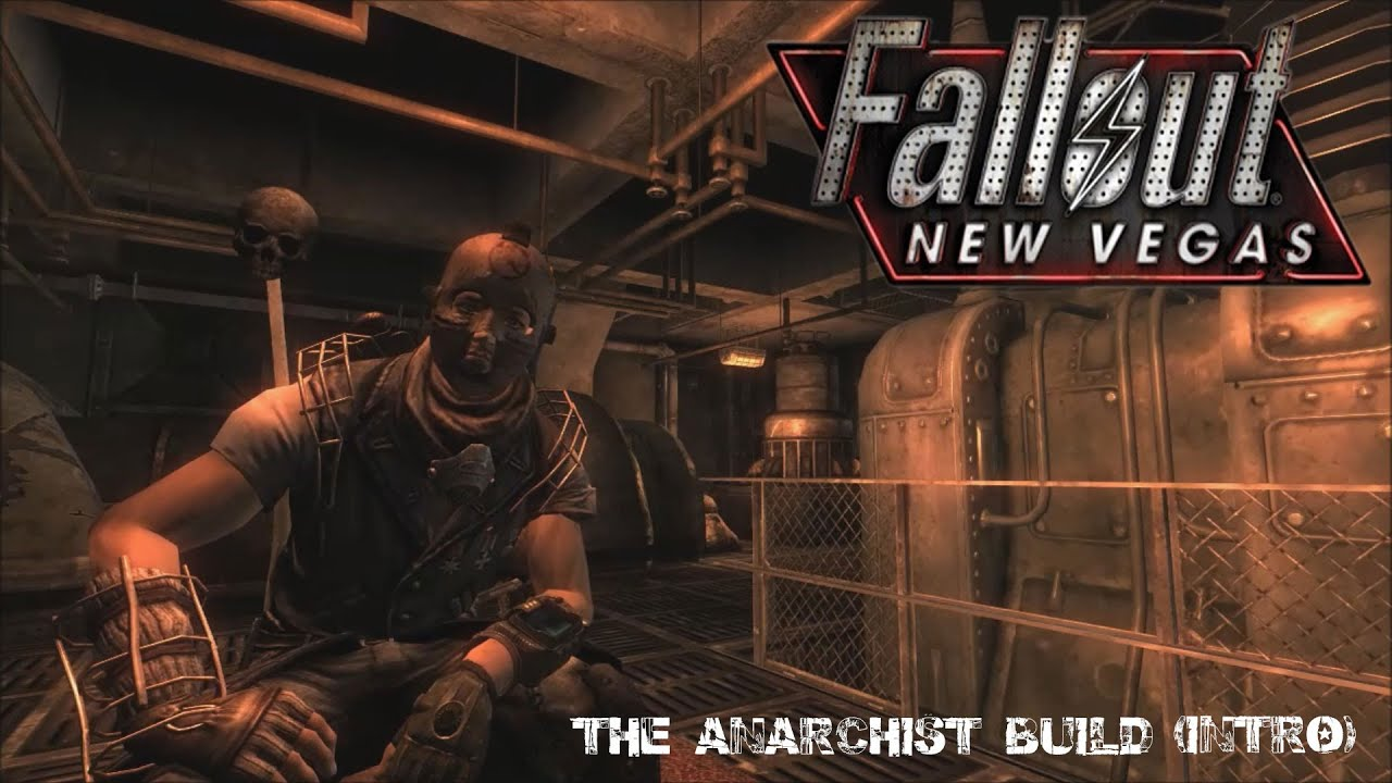 Fallout New Vegas Anarchist Build