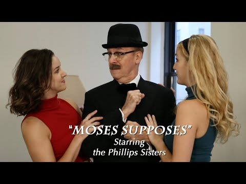Moses Supposes - Emily Jeanne Phillips and Rebecca Phillips