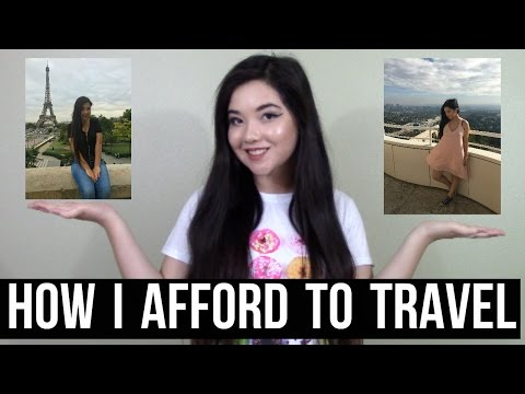 HOW I AFFORD TO TRAVEL THE WORLD AT 18