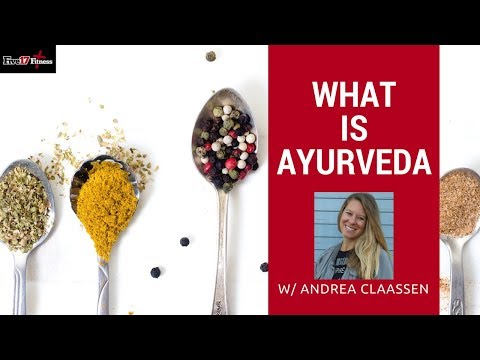 What is Ayurveda Fitness? with Andrea Claassen