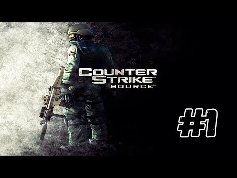 Counter-Strike Source #1
