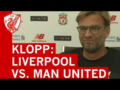 Liverpool vs. Man United: Jurgen Klopp's Pre-match Press Conference