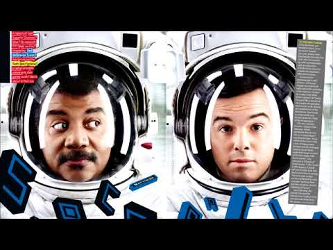 Neil deGrasse Tyson ( September 5, 2017) - Intervews Seth MacFarlane from Family Guy