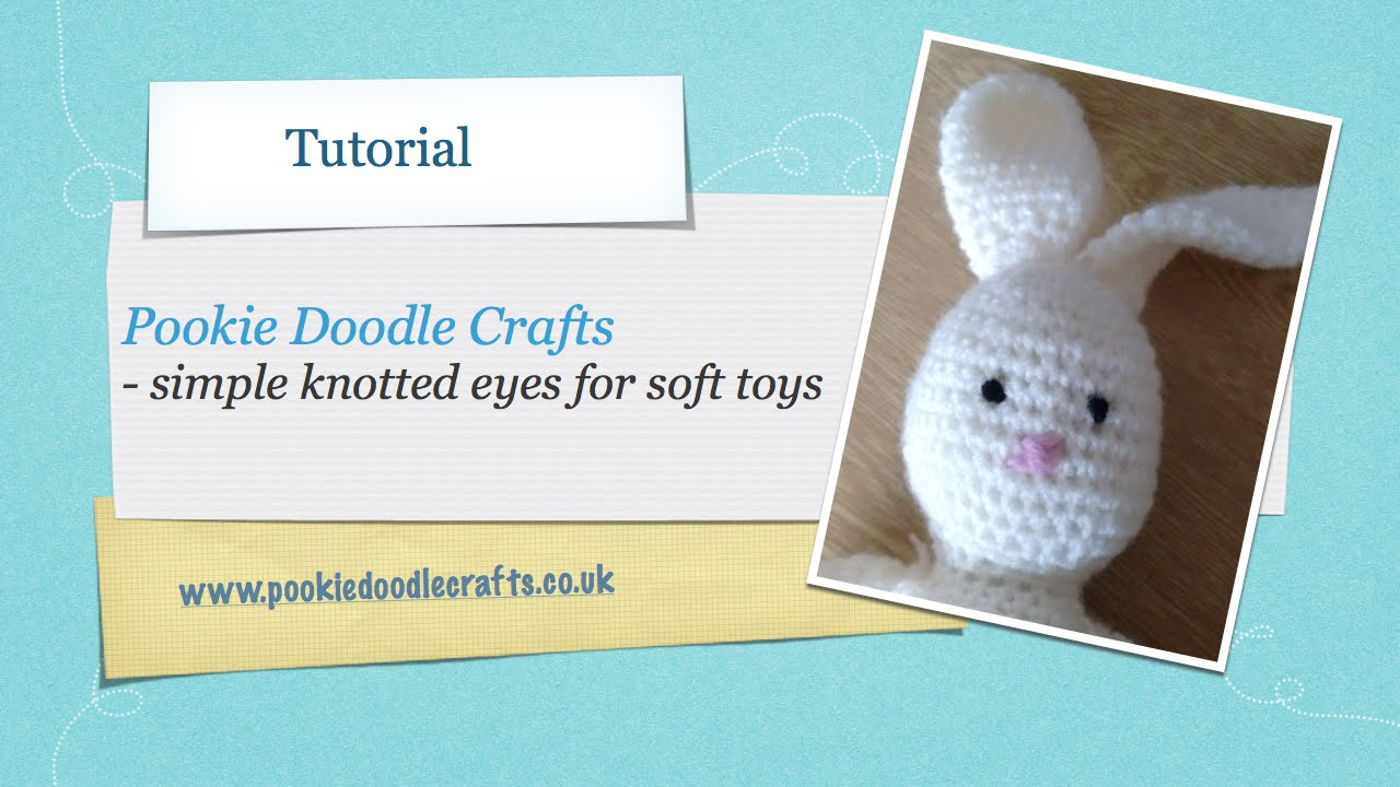 Simple Knotted Eyes For Soft Toys And Amigurumi  Tutorial