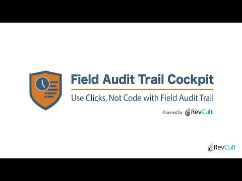 Field Audit Trail Cockpit - The UI for Salesforce Field