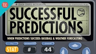 Crash Course: Statistics: Successful Statistical Predictions thumbnail