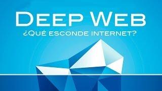 Deep Web, El lado oscuro de la internet.