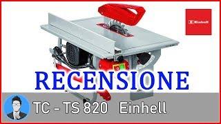 Einhell TC-TS 820 Sega Circolare da Banco [Recensione]