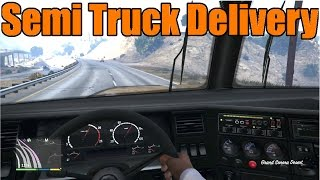 GTA 5 | Xbox One/PS4 First Person Trucking! Semi Truck Delivery