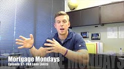 FHA Loan Limits | Mortgage Mondays #97