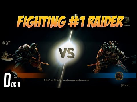 For Honor - Fighting the number 1 ranked Raider (Raider vs Raider)