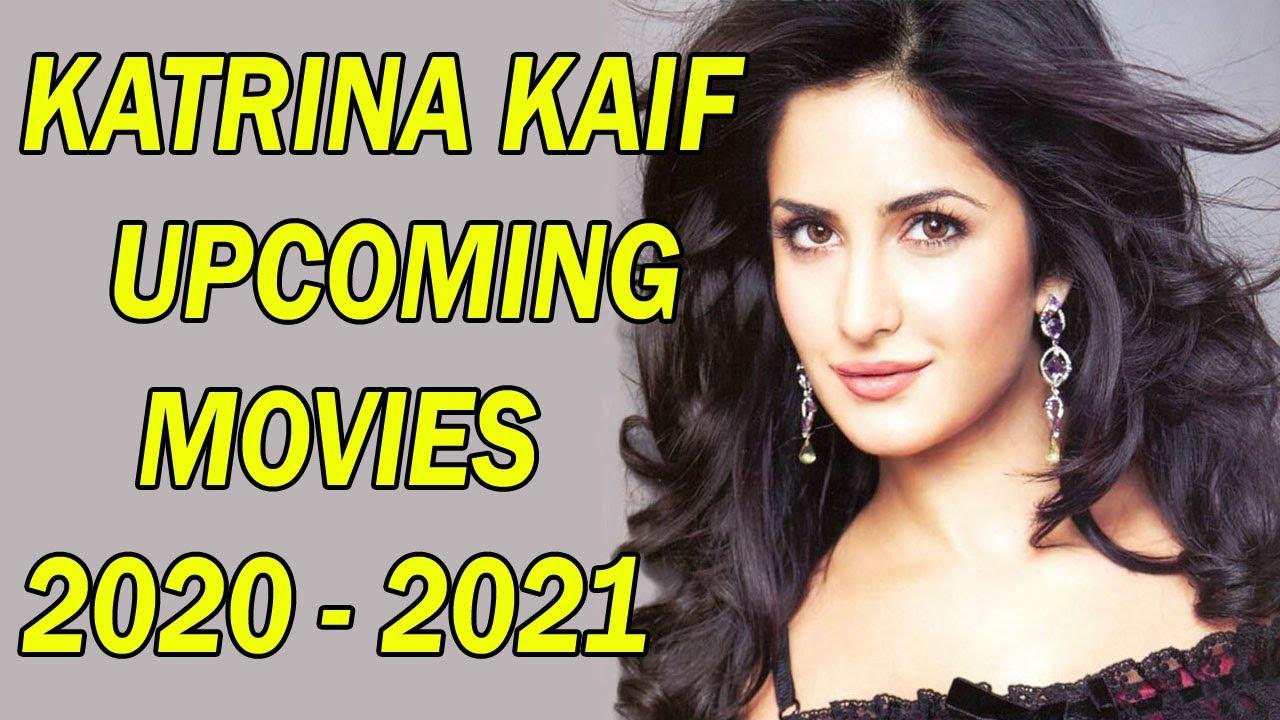 Katrina Kaif upcoming movies 2020 | 2021 - YouTube