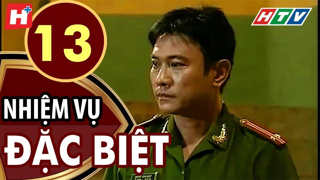 Nhiệm Vụ Đặc Biệt - Tập 13 | HTV Films Tình Cảm Việt Nam Hay Nhất 2019