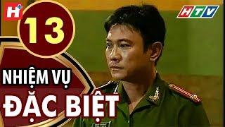 Nhiệm Vụ Đặc Biệt - Tập 13 | HTV Films Tình Cảm Việt Nam Hay Nhất 2020