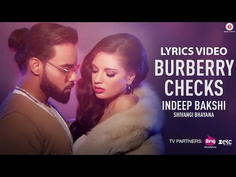Burberry Checks - Indeep Bakshi | Shivangi Bhayana | David Zennie | New Song 2017