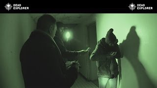 Ghost Hunting Video Captures Scary Experience Dead Explorer