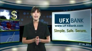 Forex - UFXBank - Nouvelles du Marché -27-Jun-2011