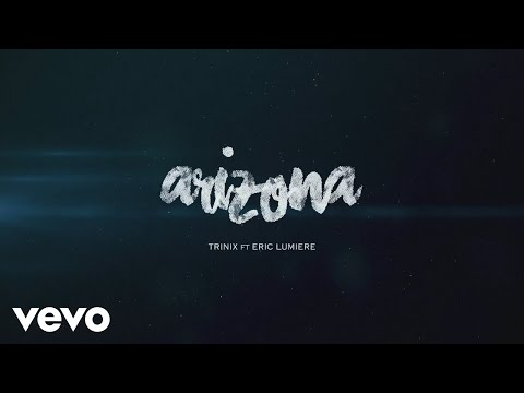 Trinix - Arizona (Lyrics Video) ft. Eric Lumiere
