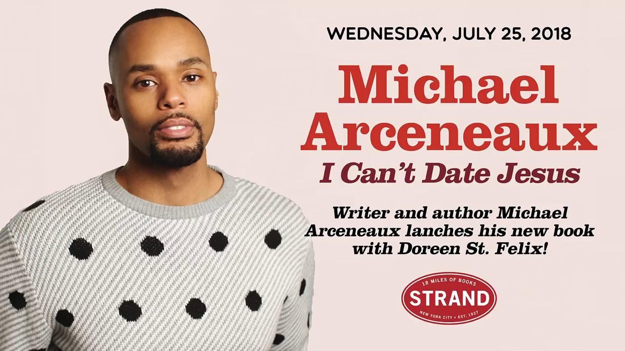 Michael Arceneaux   I Can't Da...