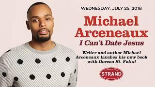 Michael Arceneaux   I Can't Date Jesus