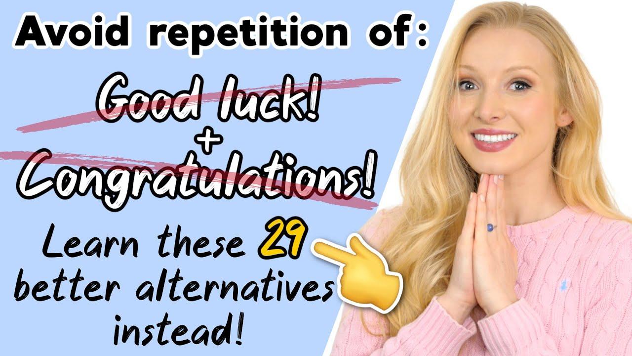 20 Ways to Wish 'Good Luck' & 'Congratulations' – 29 Alternative English Phrases!