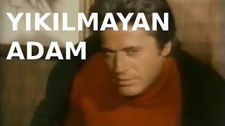 Yıkılmayan Adam - Türk Filmi