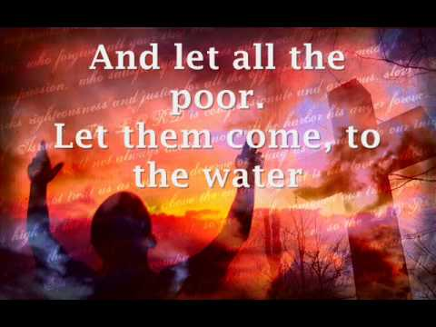 Come to the Water by Matt Maher with lyrics