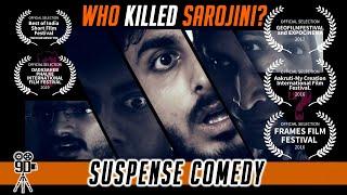 WHO KILLED SAROJINI ? | Award Winning Hindi Comedy Short Film l 9D Production