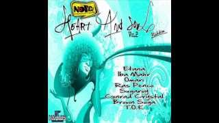 HEART AND SOUL RIDDIM VOL 2 MIXX BY DJ-M.o.M T.O.K, ETANA, BROWN SHUGA and more